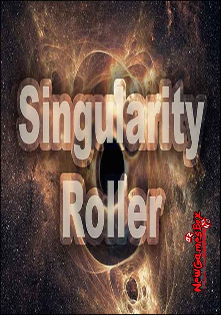 Singularity Roller Free Download