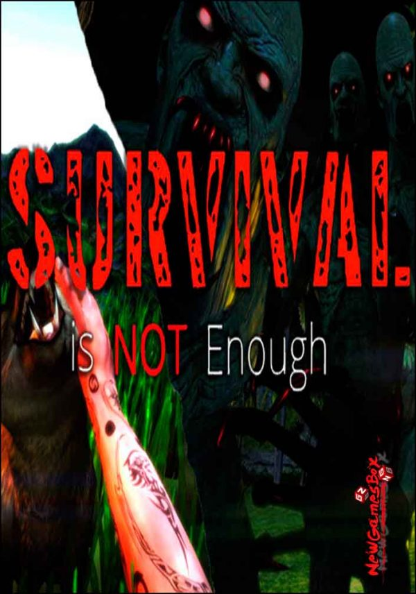 Survival Is Not Enough Free Download