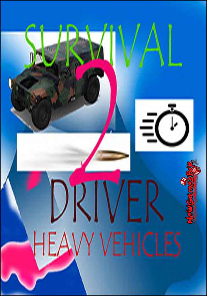Survival driver 2 Heavy vehicles Free Download