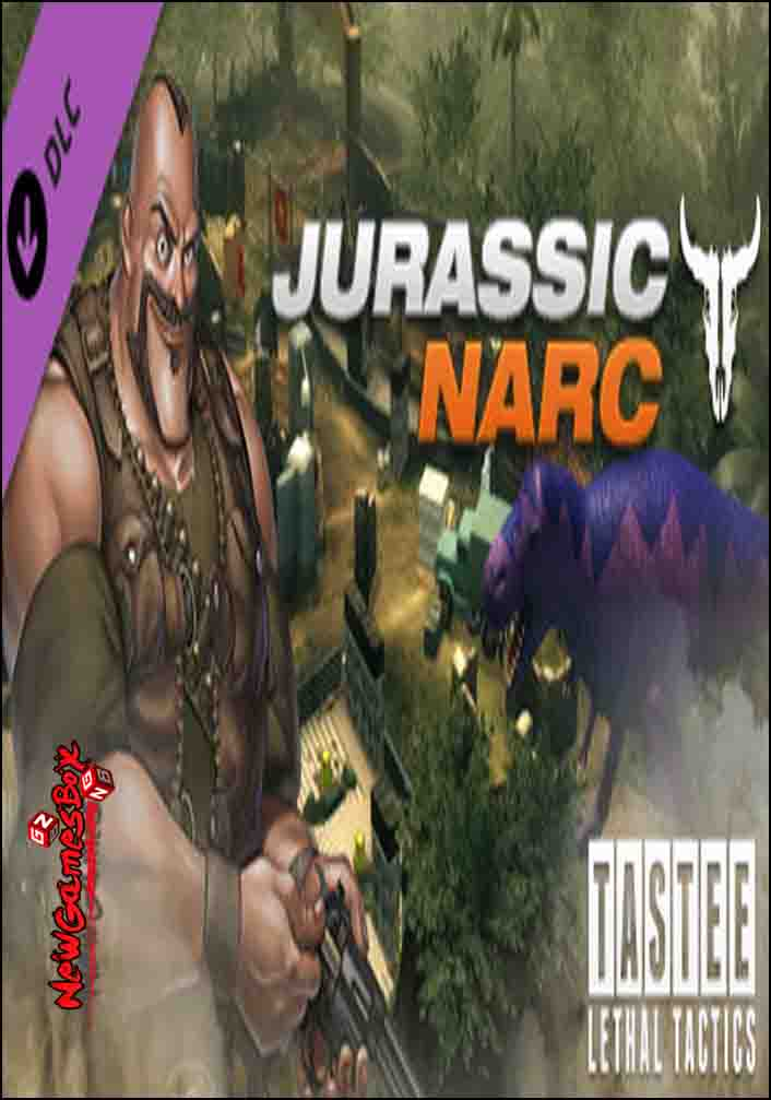 TASTEE Lethal Tactics Map Jurassic Narc Free Download