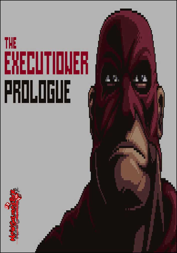 The Executioner Prologue Free Download
