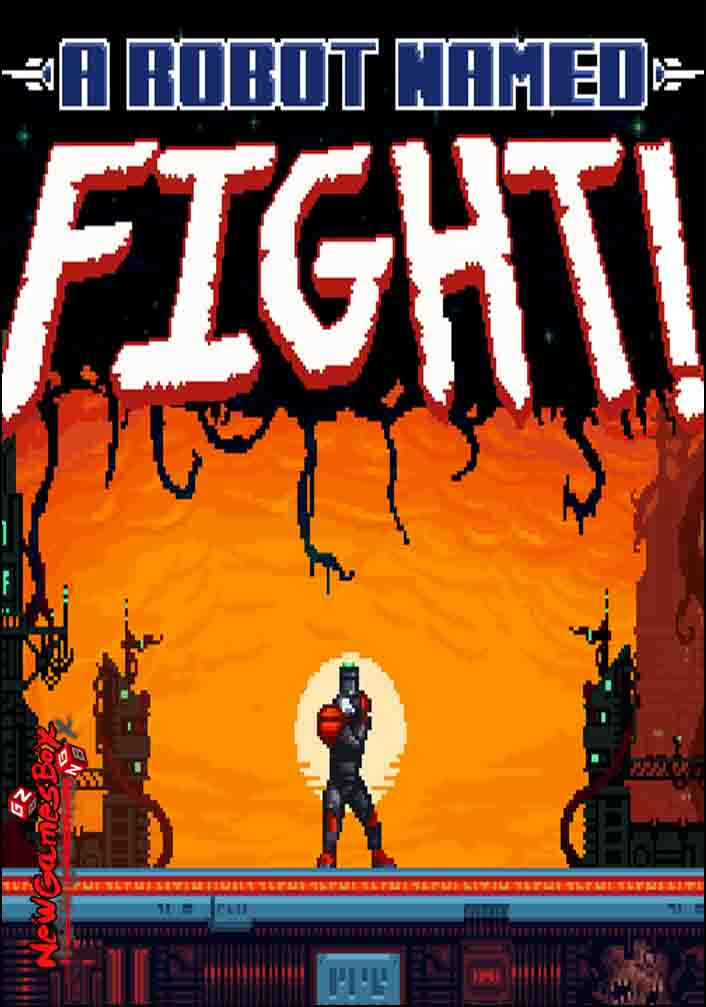 A Robot Named Fight Free Download