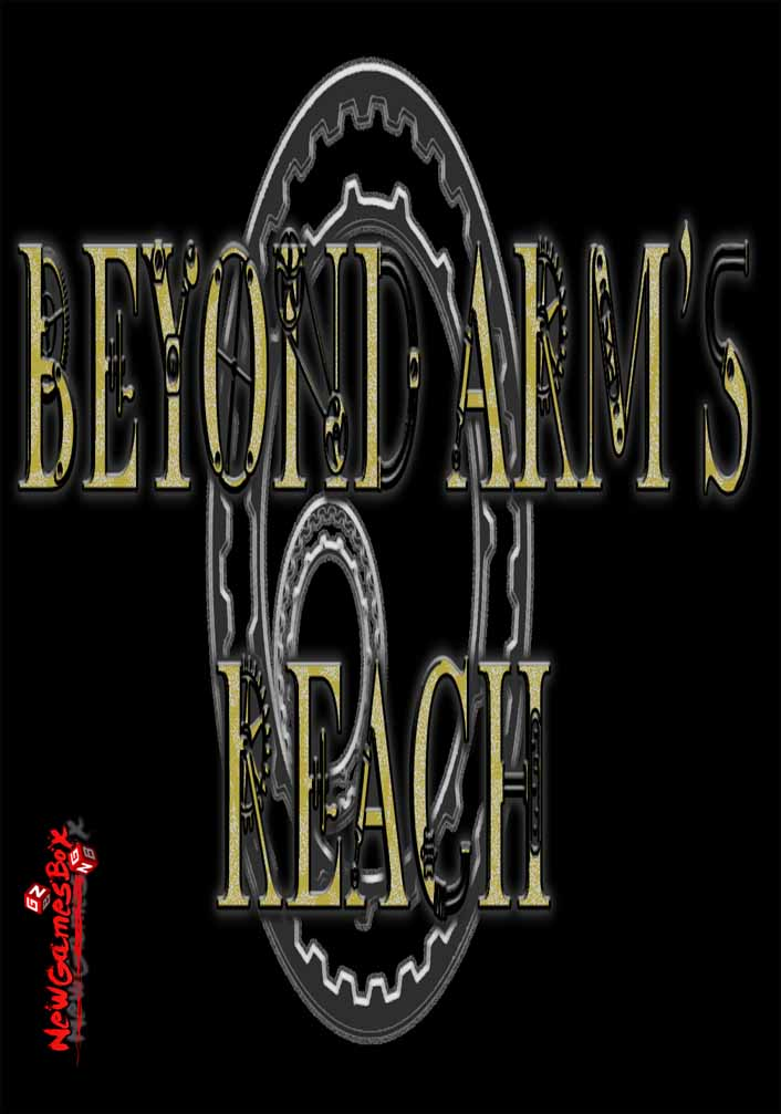 Beyond Arms Reach Free Download