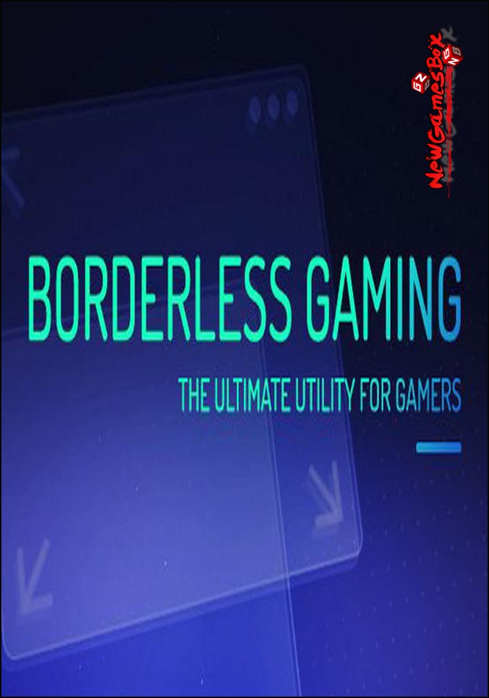 Borderless Gaming Free Download Software