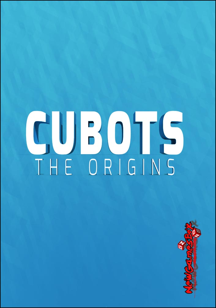 CUBOTS The Origins Free Download