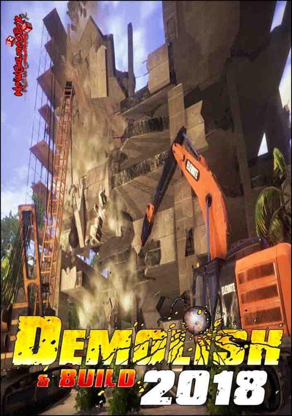 Demolish And Build 2018 Free Download