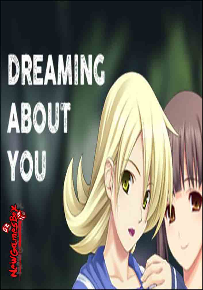 Dreaming About You Free Download