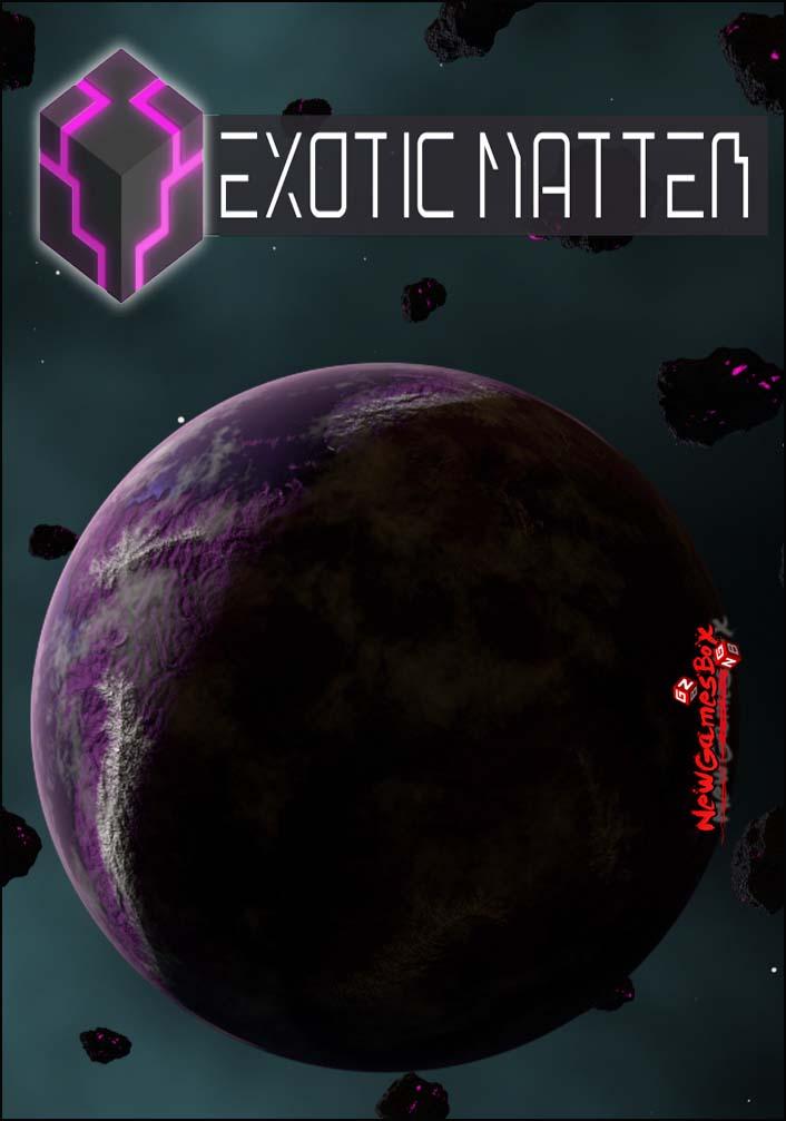 Exotic Matter Free Download
