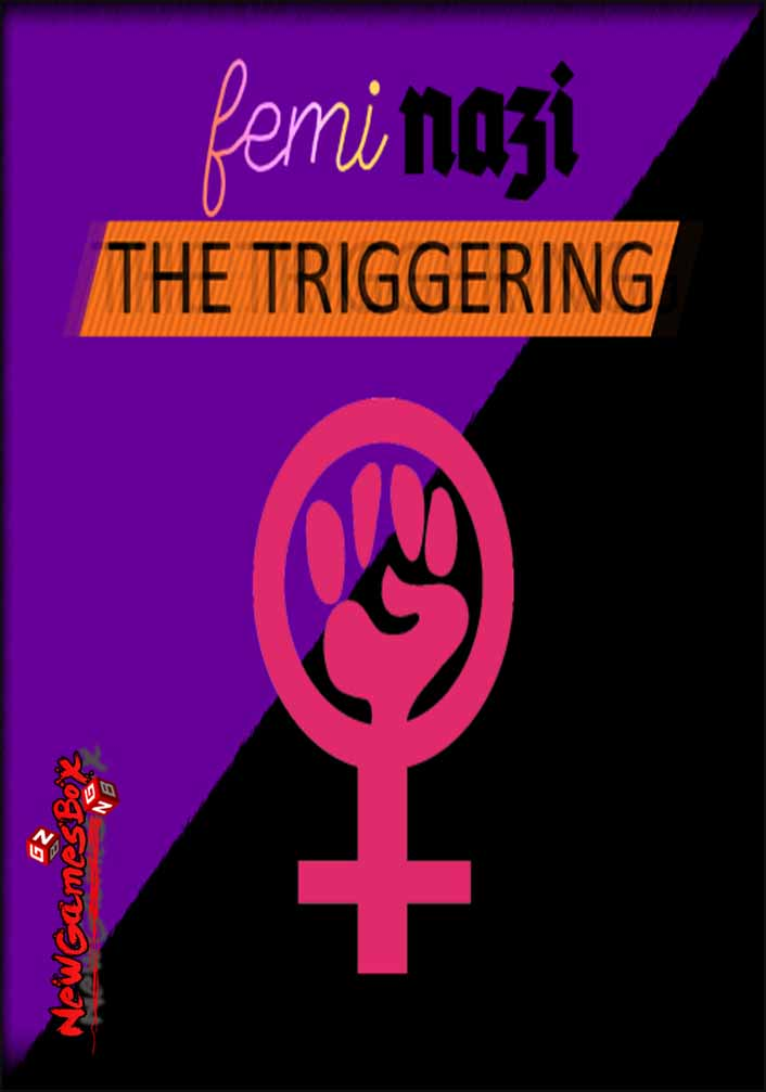 FEMINAZI The Triggering Free Download