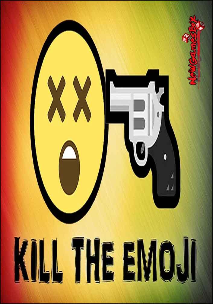 KILL THE EMOJI Free Download