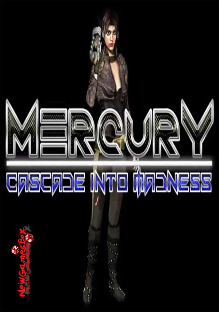 Mercury Cascade into Madness Free Download