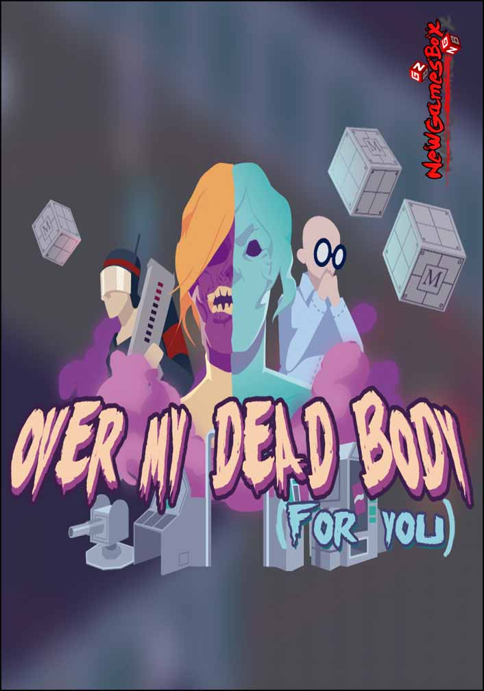 Over My Dead Body Free Download