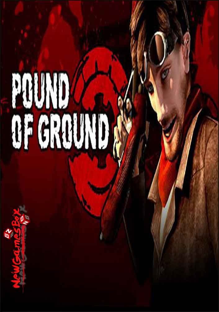 Pound of Ground Free Download Full Version PC Game