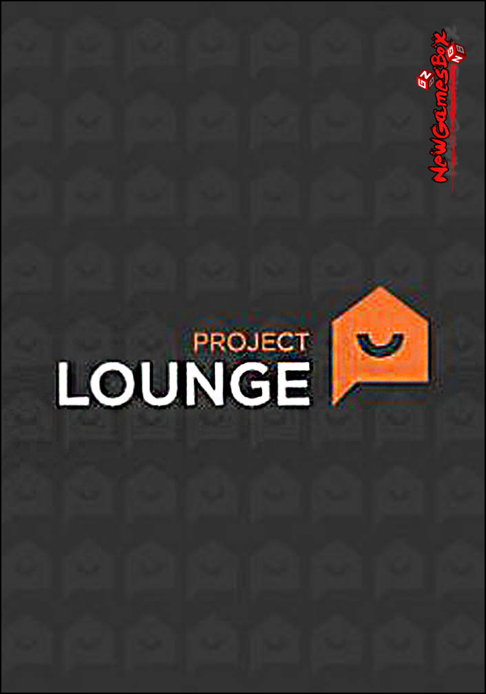 Project Lounge Free Download