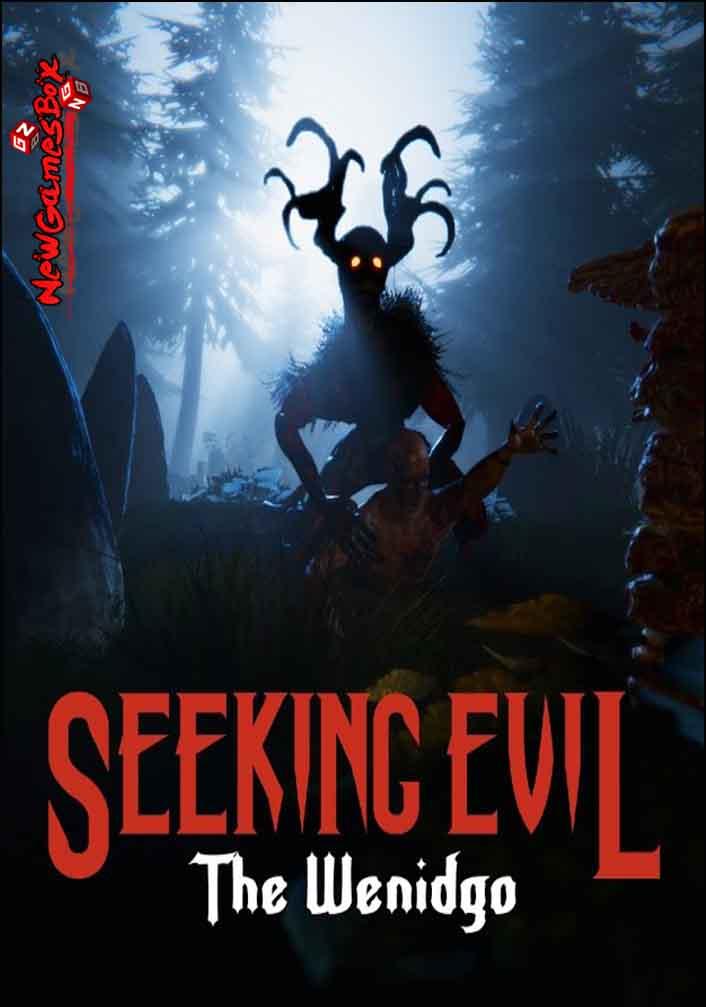 Seeking Evil The Wendigo Free Download