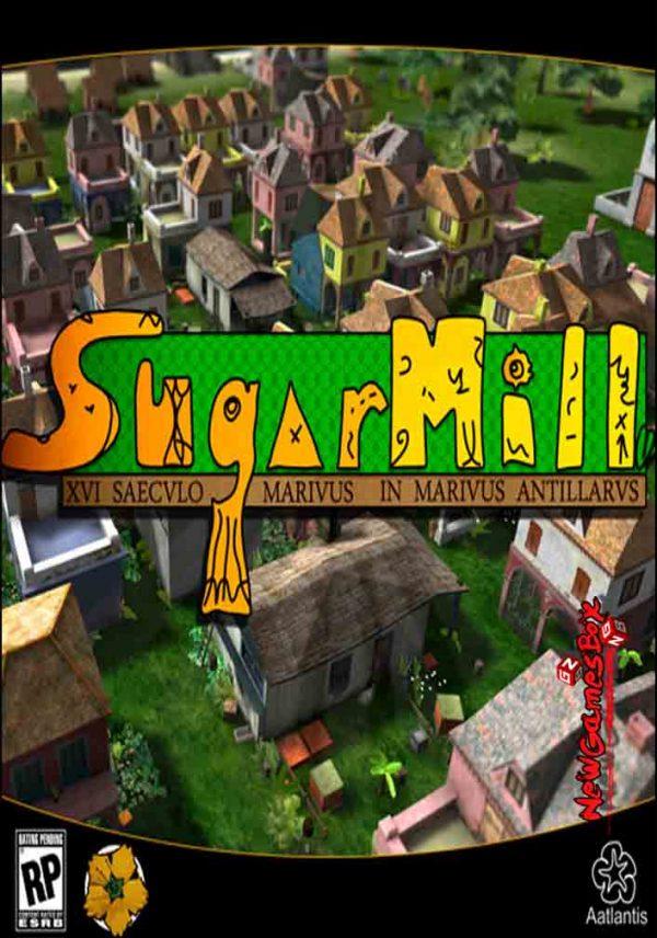 SugarMill Free Download