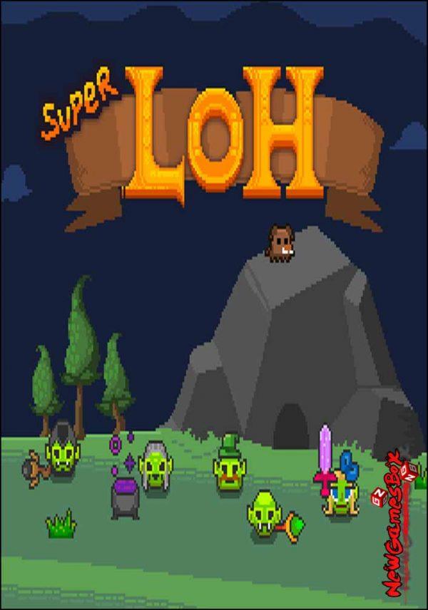 Super LOH Free Download
