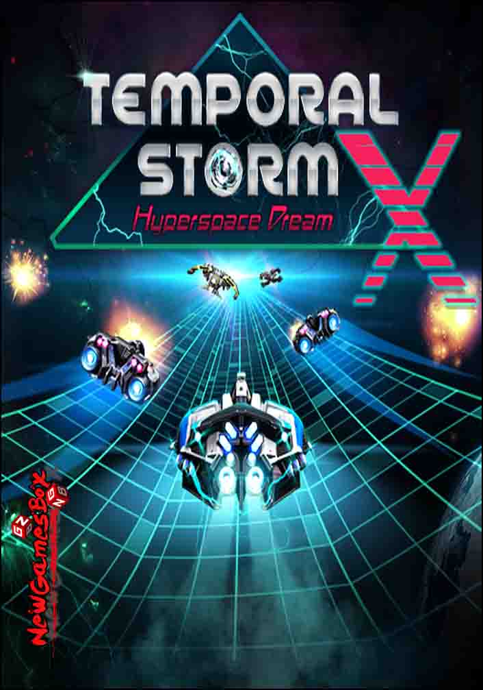 Temporal Storm X Hyperspace Dream Free Download