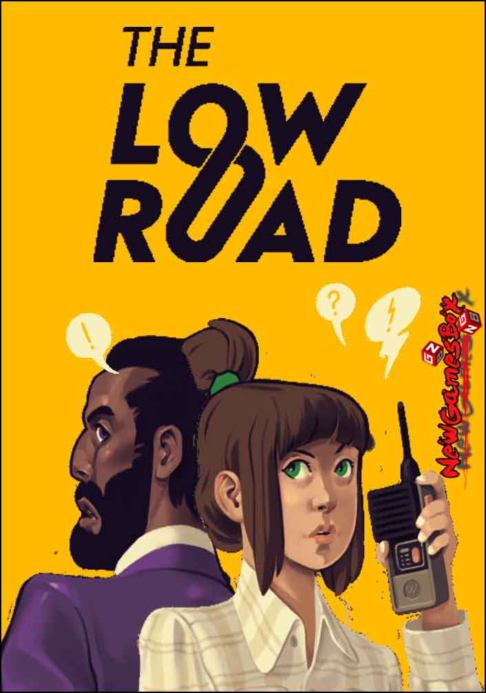 The Low Road Free Download