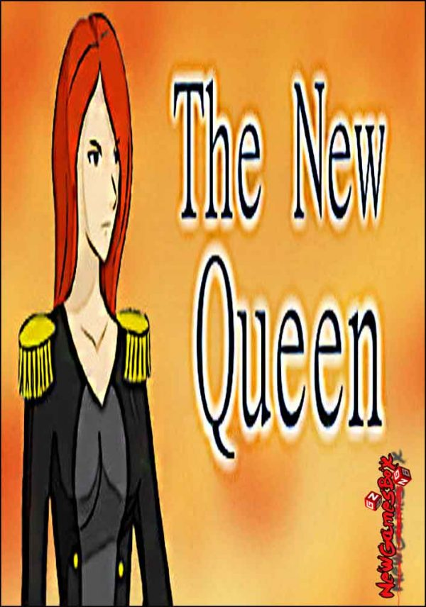 The New Queen Free Download