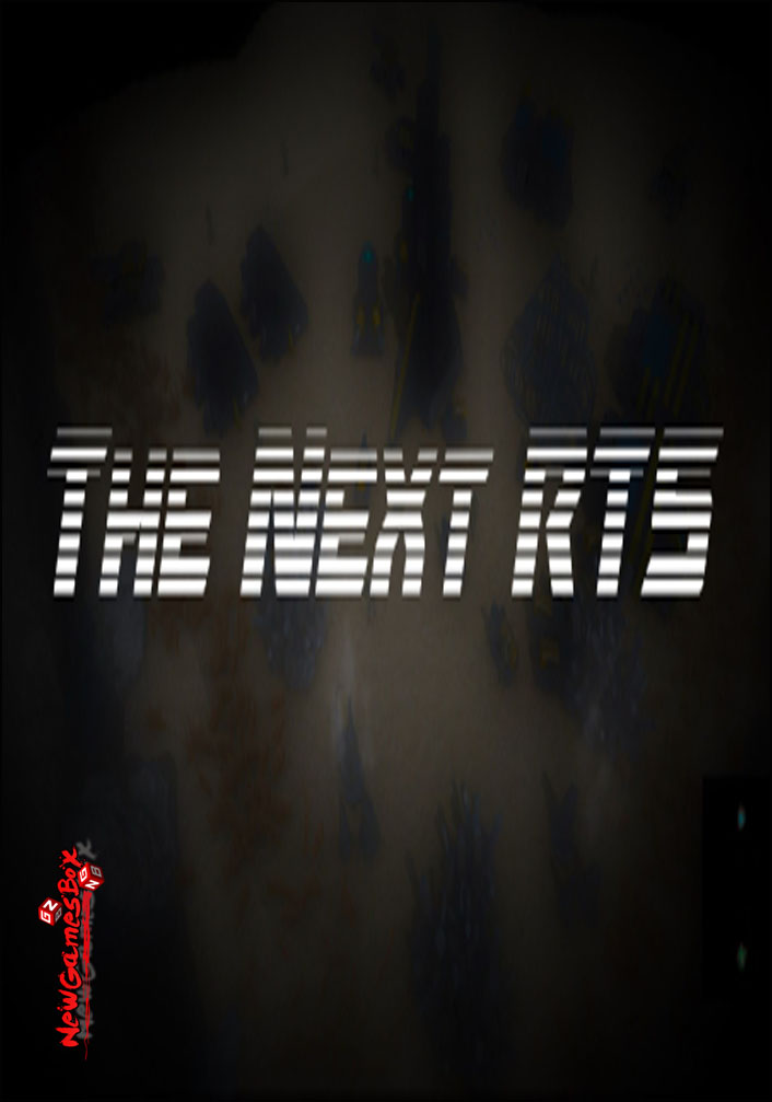 The Next RTS Free Download