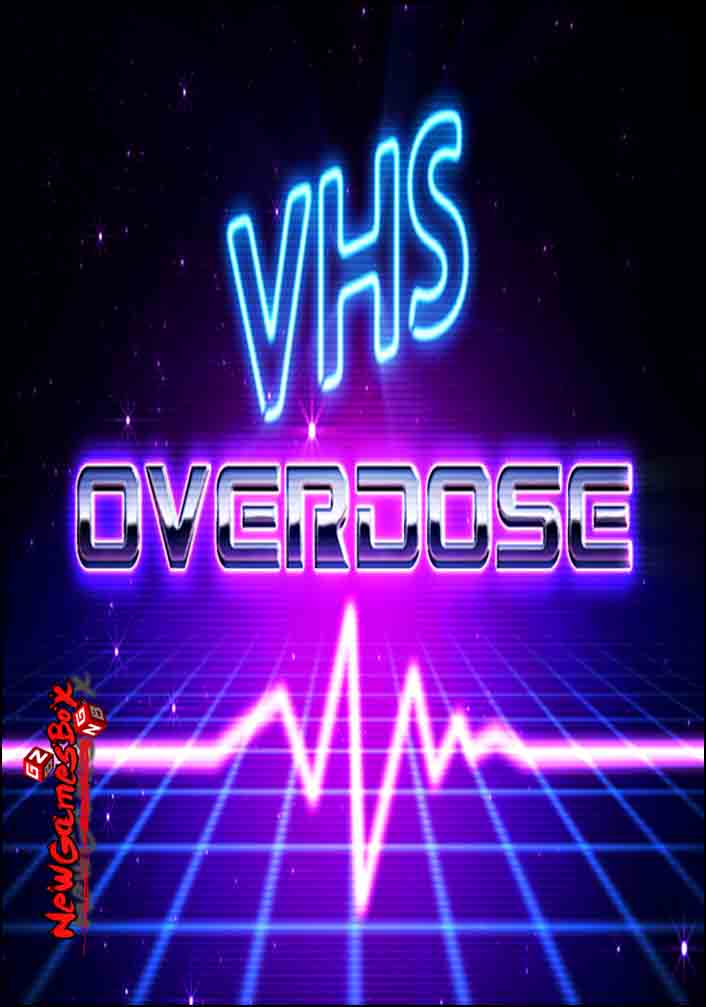 VHSoverdose Free Download
