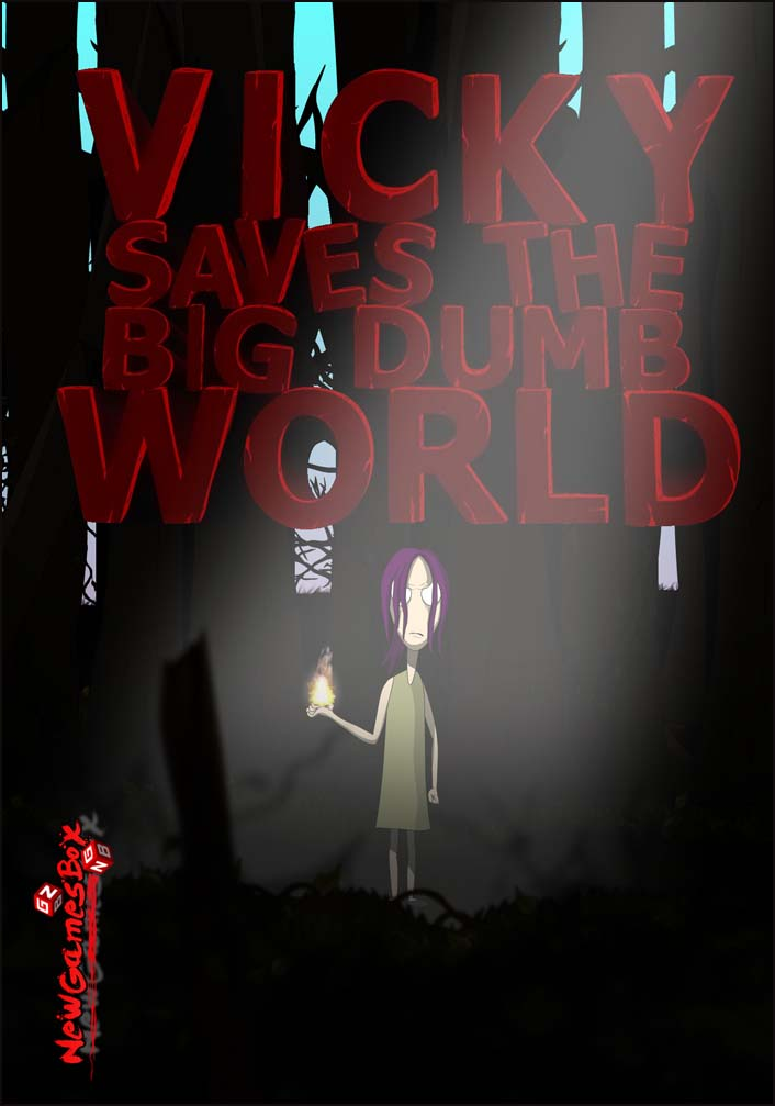 Vicky Saves the Big Dumb World Free Download