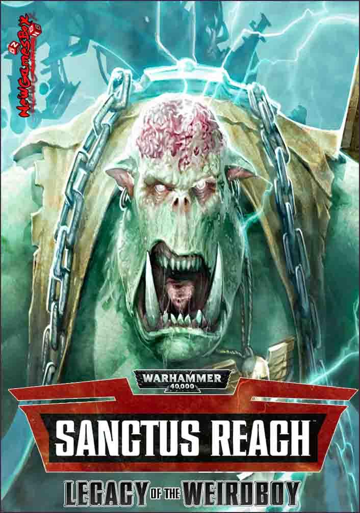 Warhammer 40000 Sanctus Reach Legacy of the Weirdboy Free Download