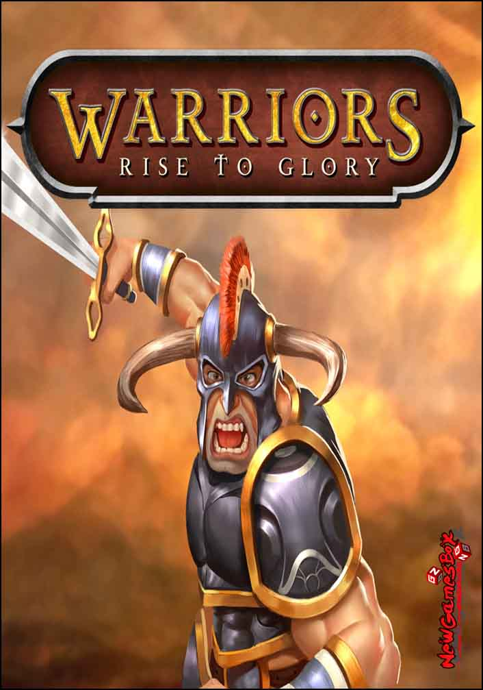 Warriors Rise to Glory Free Download