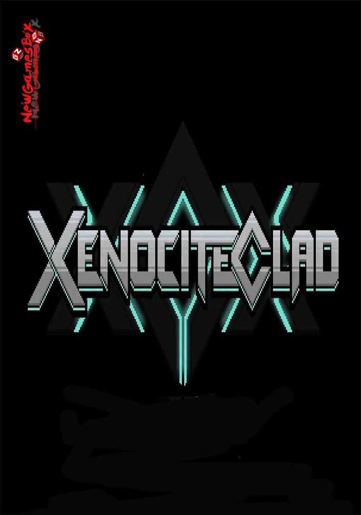 Xenocite Clad Free Download
