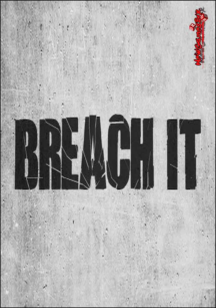 BREACH IT Free Download