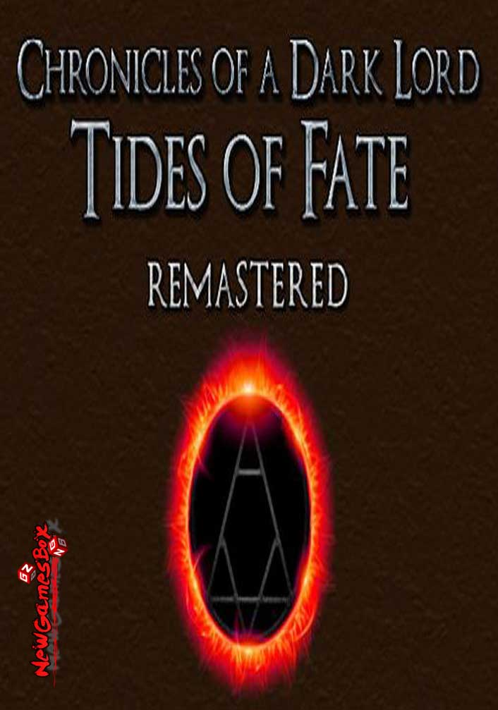 Chronicles of a Dark Lord Tides of Fate Remastered Free Download