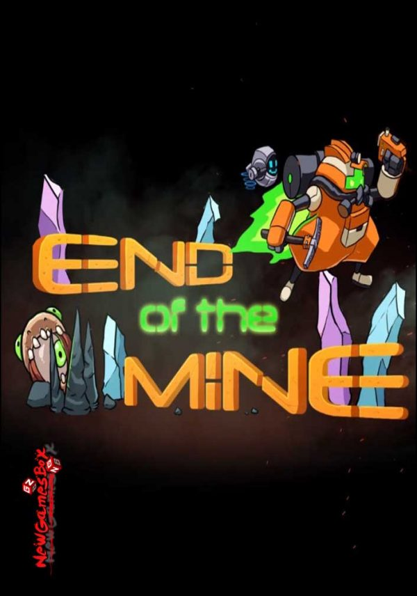 End Of The Mine Free Download