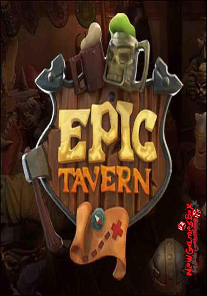 Epic tavern free download full version pc game setup for Epic free download