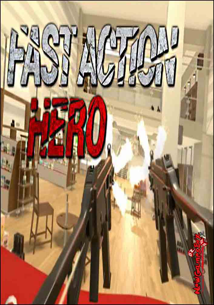 Fast Action Hero Free Download