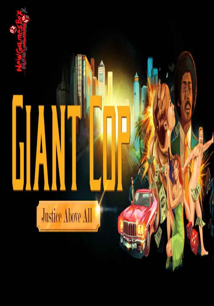 Giant Cop Justice Above All Free Download