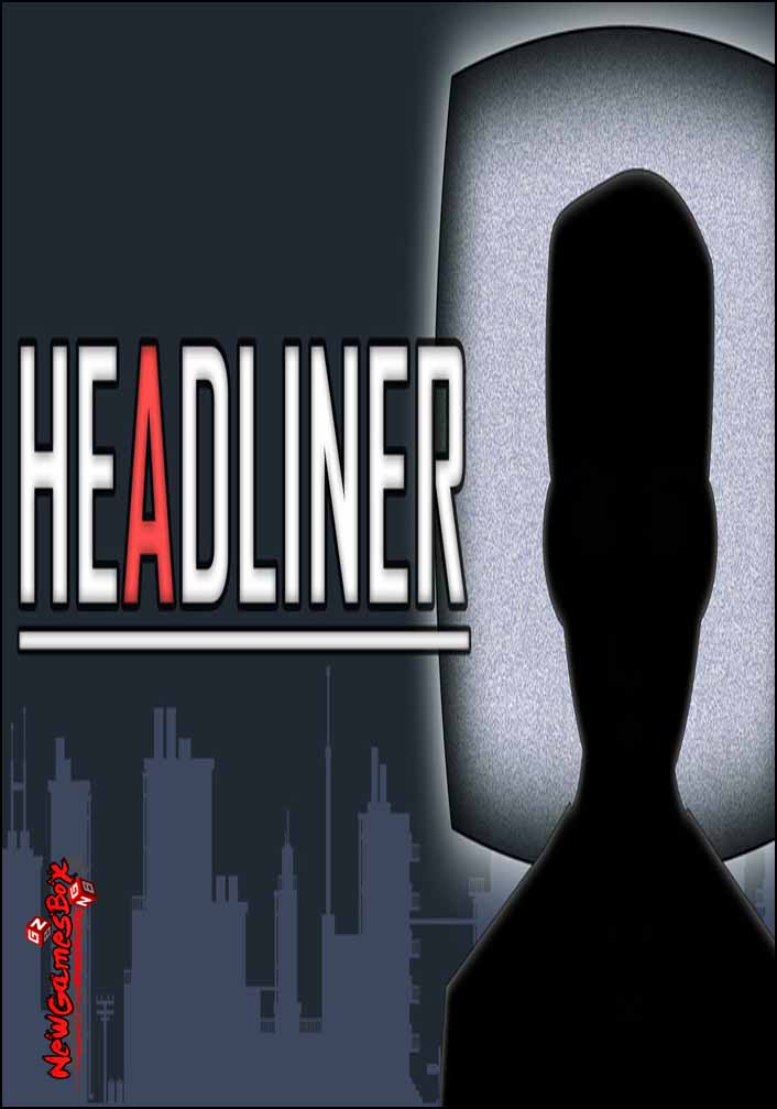 HEADLINER Free Download