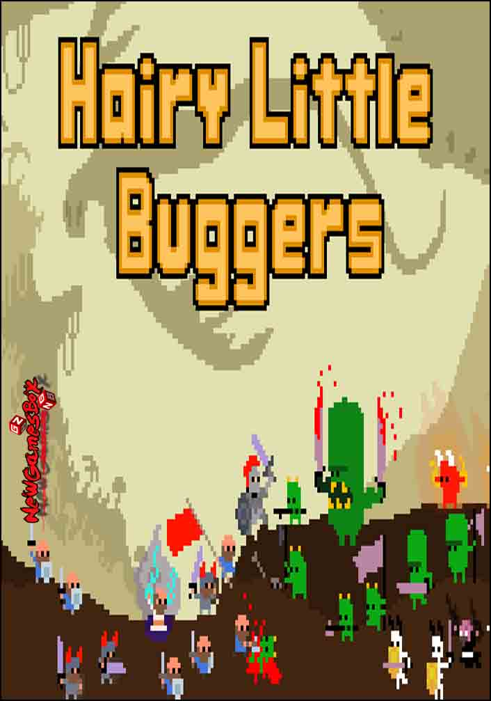 Hairy Little Buggers Free Download