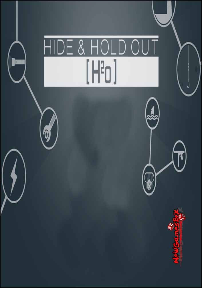 Hide and Hold Out H2o Free Download