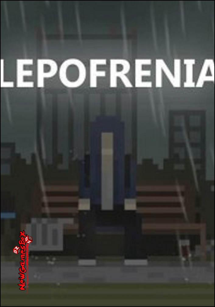 Lepofrenia Free Download