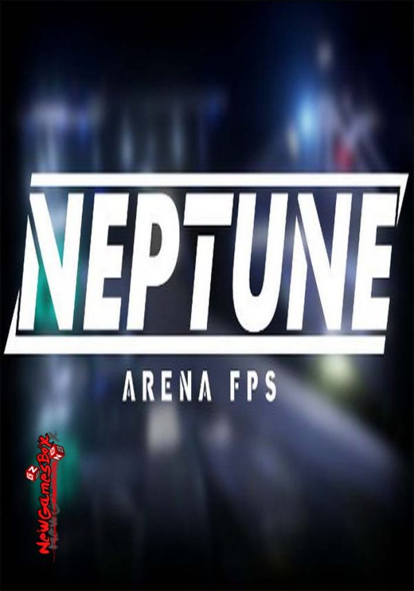 Neptune Arena FPS Free Download
