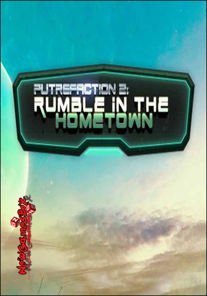 Putrefaction 2 Rumble in the Hometown Free Download