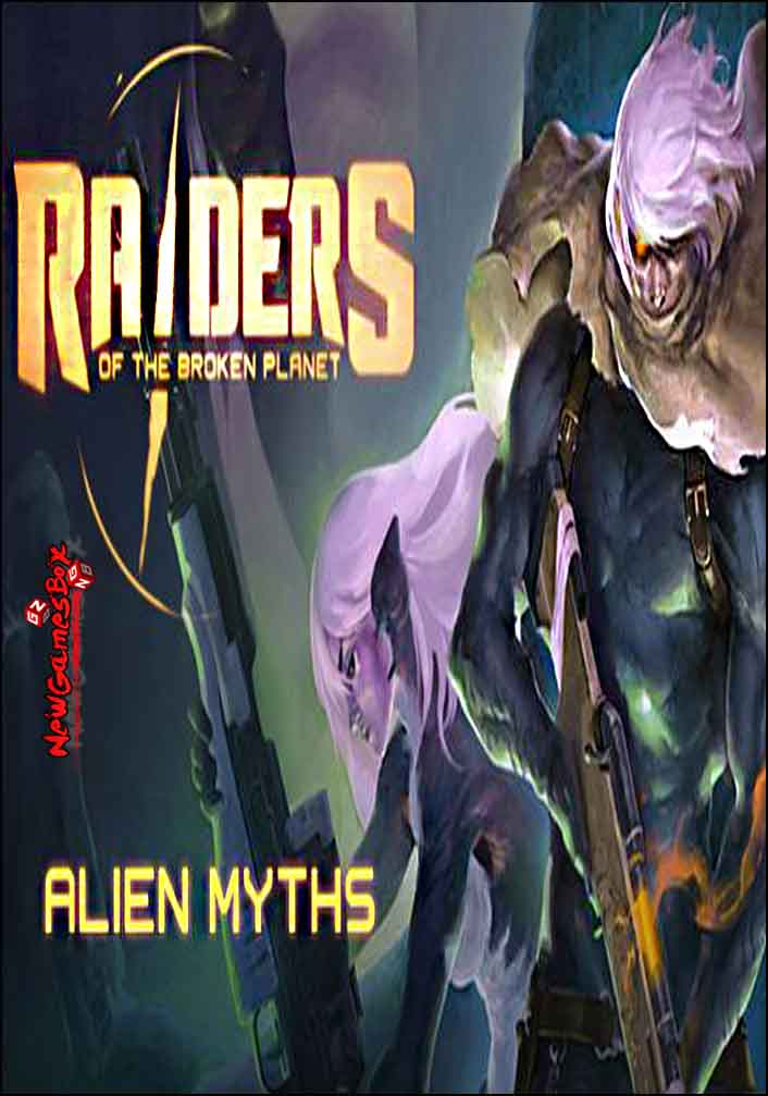 Raiders of the Broken Planet Alien Myths Free Download