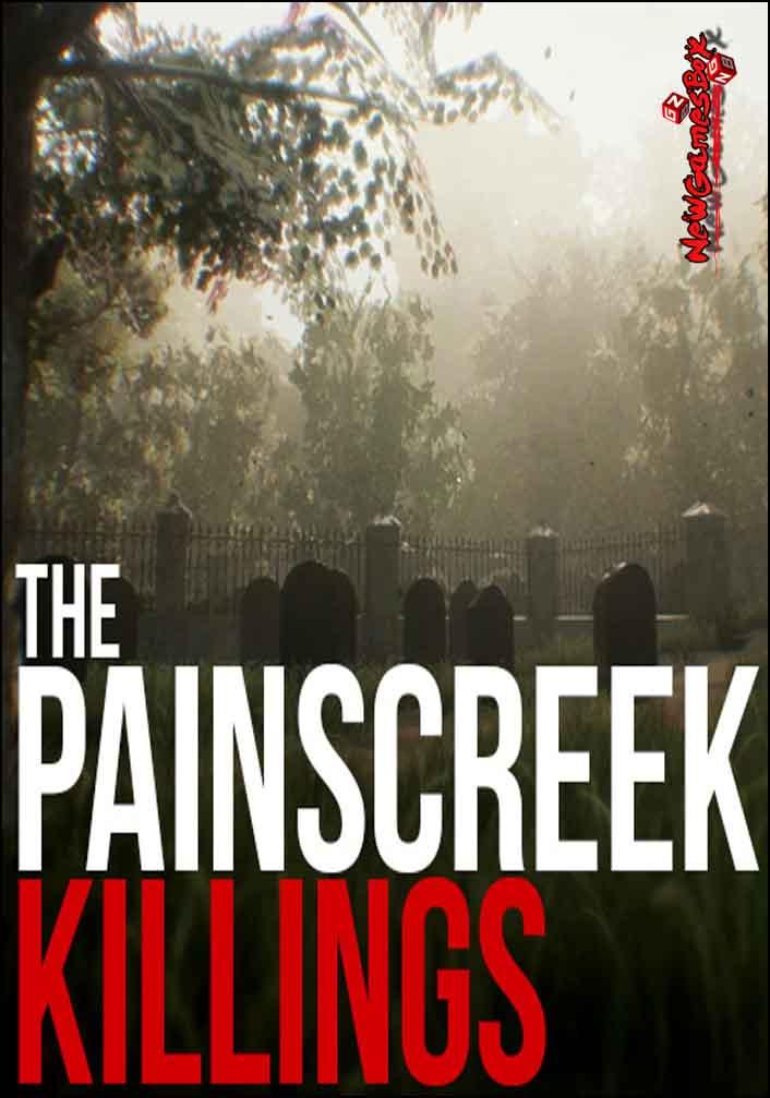 The Painscreek Killings Free Download Full PC Game Setup