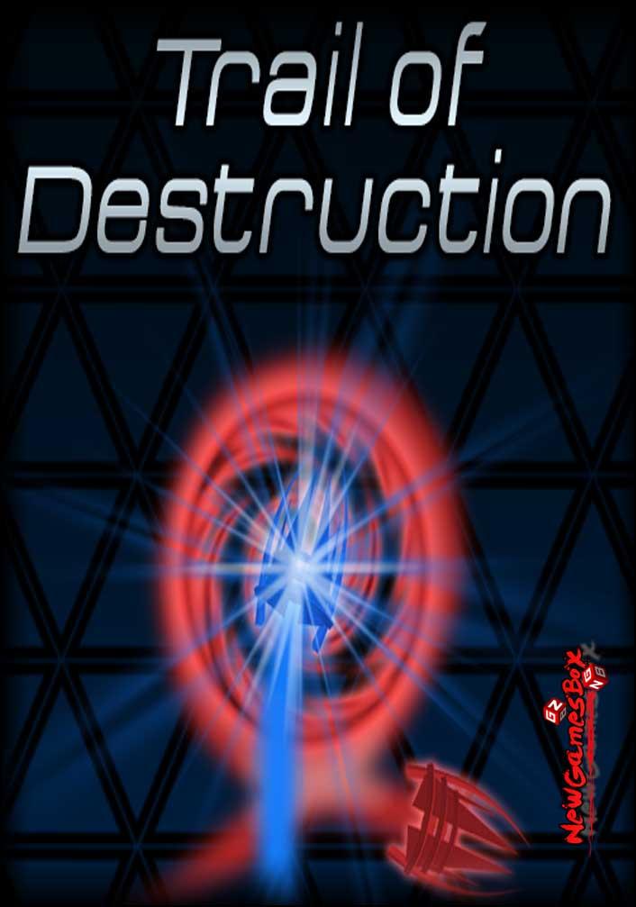 Trail of Destruction Free Download