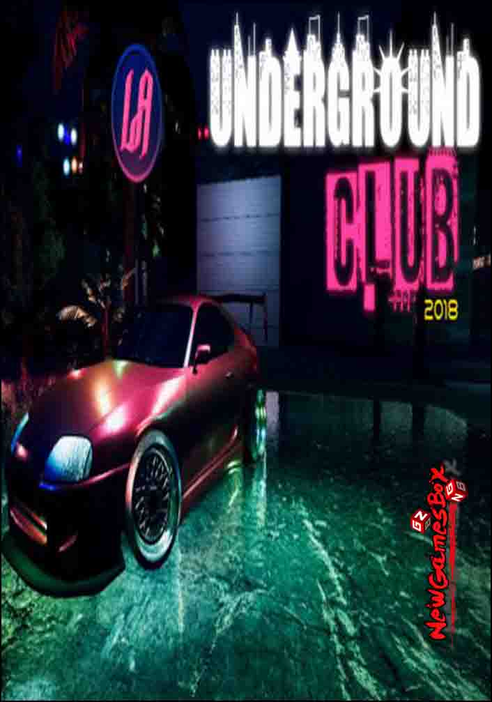 UNDERGROUND CLUB 2018 Free Download