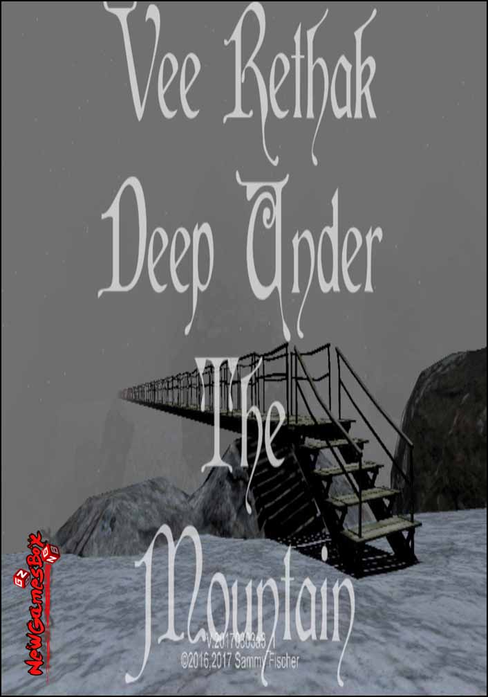 Vee Rethak Deep Under The Mountain Free Download