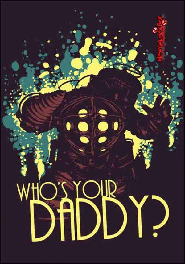 Whos Your Daddy Free Download