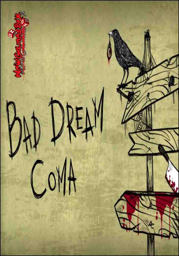 Bad Dream Coma Free Download