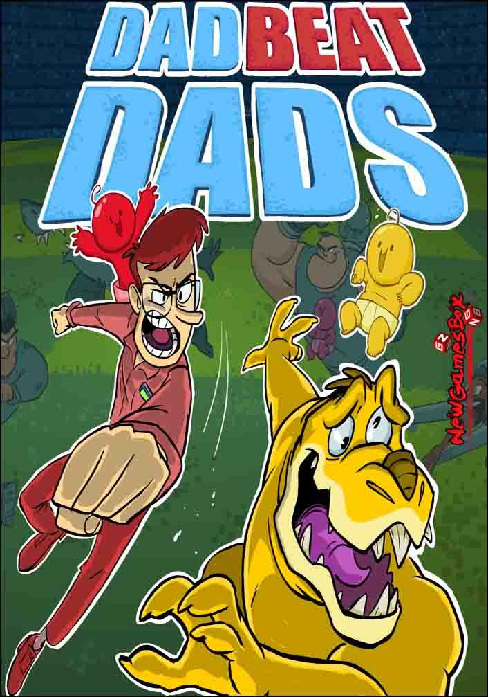 Dad Beat Dads Free Download